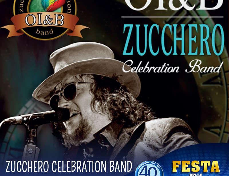 14 Agosto – Festa dello Sport: OI&B Zucchero Band!